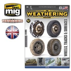 Weathering Magazine - Issue 25. Wheels, Tracks & Surfaces